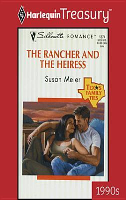 The Rancher and the Heiress