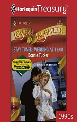 Stay Tuned: Wedding at 11:00