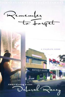 Remember to Forget (Clayburn,#1)