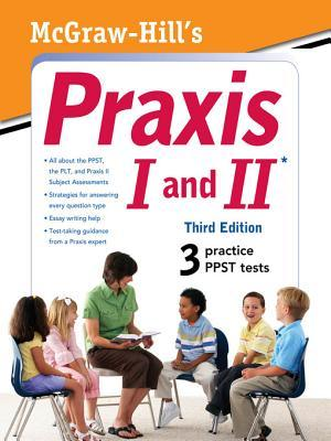McGraw-Hill's Praxis I and II