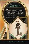 Shipwrecked on a Traffic Island: And Other Previously Untranslated Gems