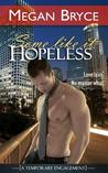 Some Like It Hopeless by Megan Bryce
