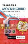 To Mock a Mockingbird and Other Logic Puzzles