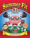 Summer Fit, Grades K-1: Exercises for the Brain and Body While Away from School