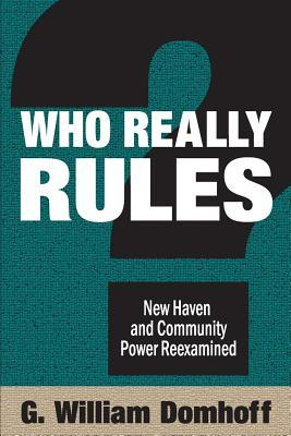 Who Really Rules? New Haven and Community Power Reexamined