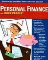 Personal Finance for Busy People: The Book to Use When There's Not Time to Lose!