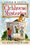 The Buried Bones Mystery (Clubhouse Mysteries, #1)