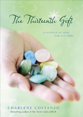 The Thirteenth Gift by Charlene Costanzo