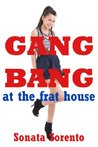 Gangbang at the Frat House: A Public Sorority Gangbang Erotica Story