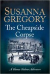 The Cheapside Corpse (Thomas Chaloner, #10)