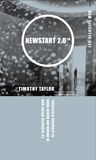 Newstart 2.0 by Timothy Taylor