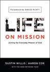 Life on Mission: Gospel. Mission. Ministry