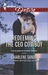 Redeeming the CEO Cowboy (The Slades of Sunset Ranch. #4)