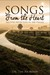Songs from the Heart - Meeting with God in the Psalms by Tim  Riordan