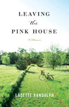 Leaving the Pink House