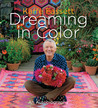 Dreaming in Color: An Autobiography