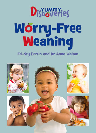 Yummy Discoveries: Worry-Free Weaning