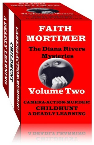 THE DIANA RIVERS MYSTERIES - Volume Two (The Diana Rivers Mysteries Collection)