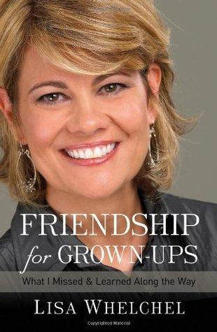 Friendship for Grownups by Lisa Whelchel