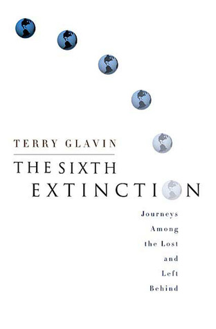The Sixth Extinction: Journeys Among the Lost and Left Behind