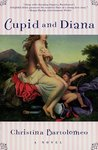 Cupid and Diana: A Novel
