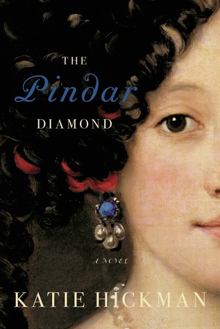 The Pindar Diamond by Katie Hickman