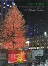 The Tree at Rockefeller Center: A Holiday Tradition