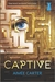 Captive (The Blackcoat Rebellion #2)