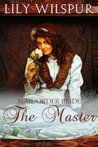 The Master (Mail Order Bride #2)