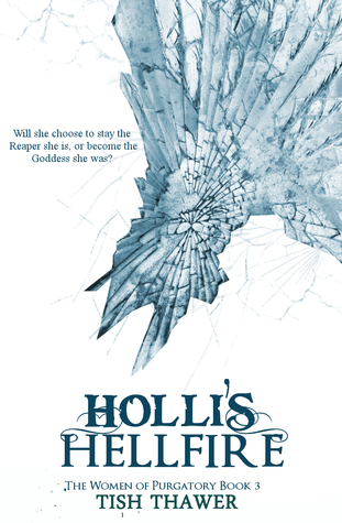 Holli's Hellfire (The Women of Purgatory, #3)