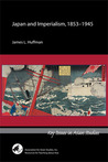 Japan and Imperialism, 1853-1945