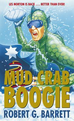 Mud Crab Boogie (Les Norton #12)