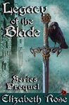 Legacy of the Blade (Legacy Of The Blade #0.5)