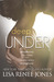 Deep Under (Walker Security, #1; Tall, Dark & Deadly, #4)
