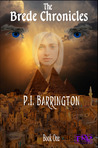 The Brede Chronicles by P.I. Barrington