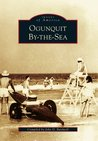Ogunquit By-The-Sea (Images of America: Maine)
