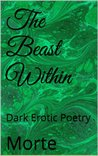 The Beast Within by Morte