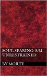 Soul Searing by By:Morte