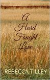 A Hard Fought Love (Mail Order Brides of Roundup)