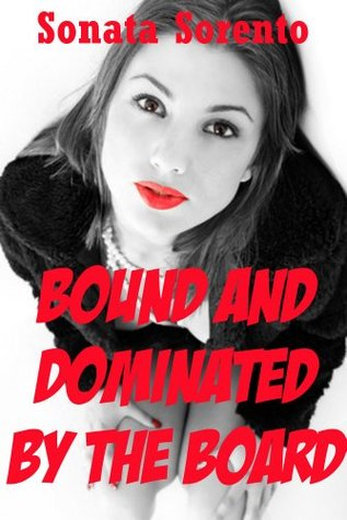 Bound and Dominated by the Board: A Office Bondage Gangbang Erotica Story