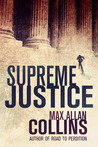 Supreme Justice (Reeder and Rogers #1)