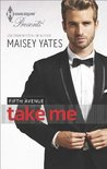 Take Me (Fifth Avenue Trilogy #0.5)
