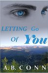 Letting Go Of You