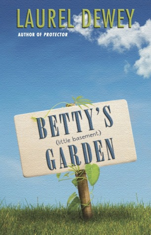 Betty's (Little Basement) Garden by Laurel Dewey
