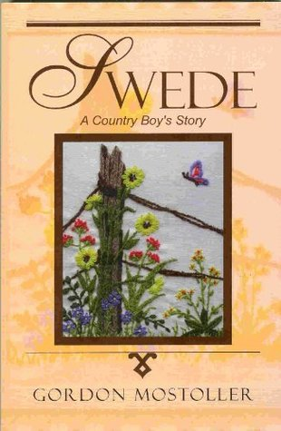 Swede: A Country Boy's Story