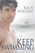 Keep Swimming (Keep Swimming, #1)