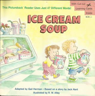 Ice-Cream Soup (Pictureback Readers)