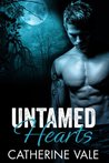 Untamed Hearts (Untamable, #1)