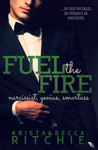Fuel the Fire (Calloway Sisters, #3; Addicted, #3.1)