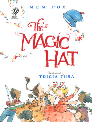 The Magic Hat by Mem Fox